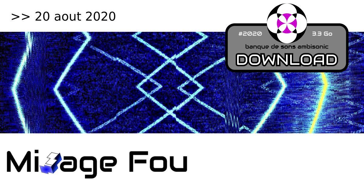 Concours Mixage Fou jusqu'au 20 août 2020